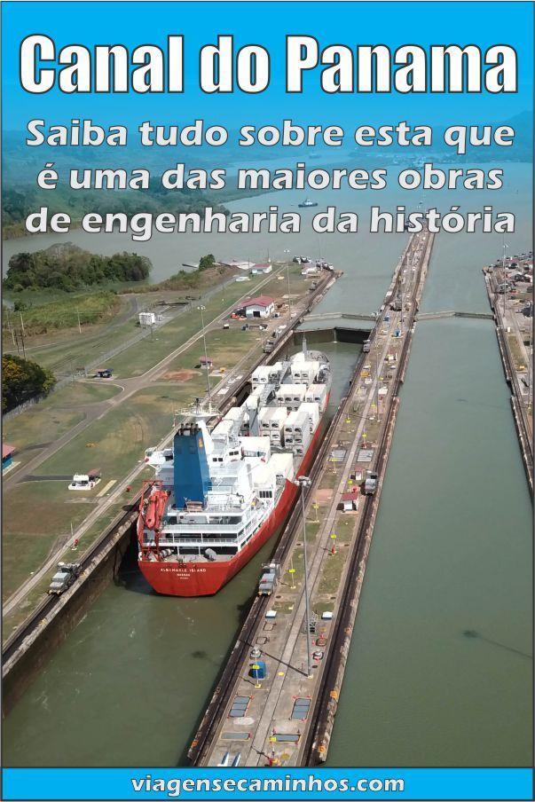 Saiba como visitar o Canal do Panamá! Uma das maiores obras de engenharia  de todos 6c347bc10e4