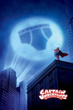 Watch Captain Underpants: The First Epic Movie Full Movie Streaming HD