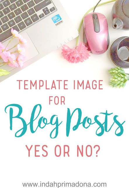template image for blog posts yes or no?