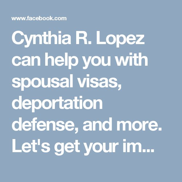 8 best spouse visas el paso tx images on pinterest el paso cynthia r lopez can help you with spousal visas deportation defense and more solutioingenieria Gallery