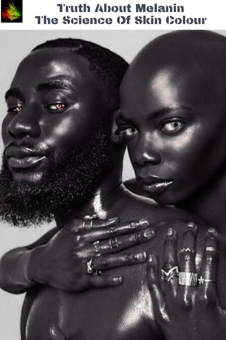 The Truth About Melanin Skin Colour Interesting History Facts What Is Melanin Melanin Skin Melanin