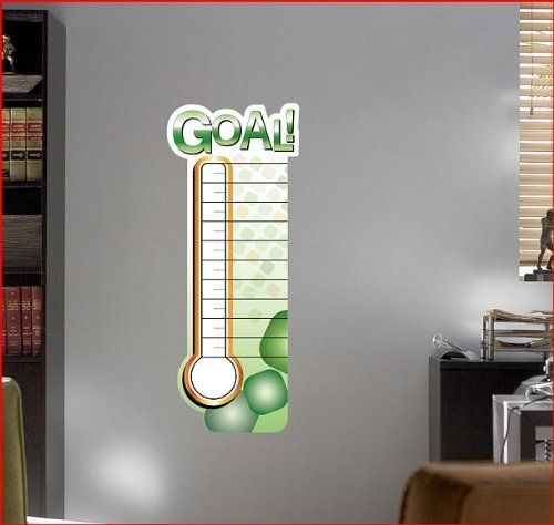 These Are Awesome Dry Erase Goal Thermometer For