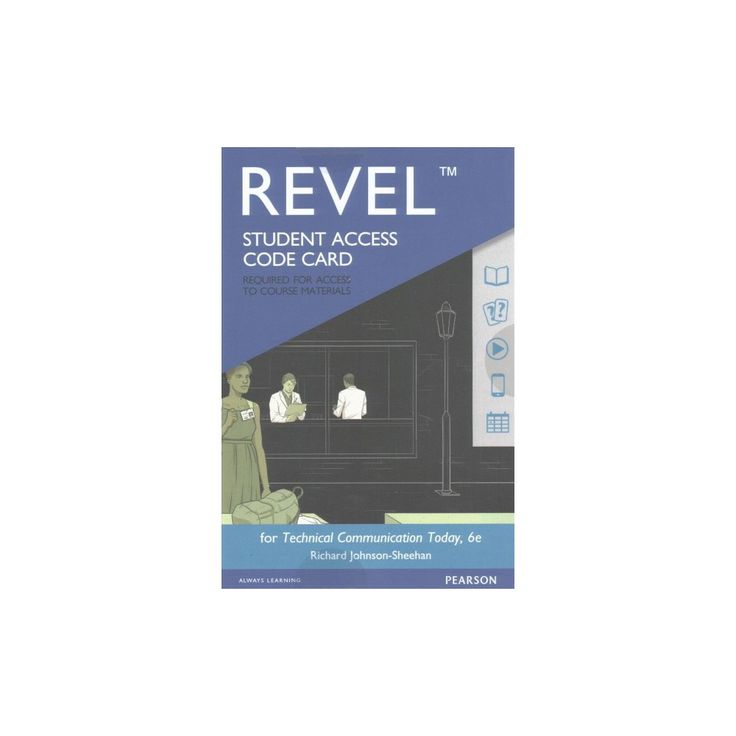 Technical Communication Today Revel Access Card (Hardcover) (Richard Johnson-Sheehan)