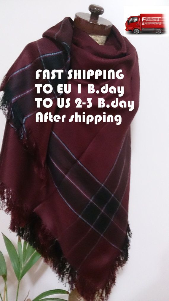 Check out this item in my Etsy shop https://www.etsy.com/listing/245888386/burgundy-blanket-scarf-plaid-blanket