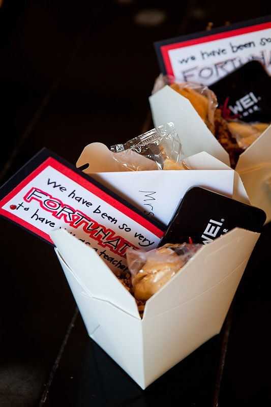 """Teacher's gift: takeout box with fortune cookies, chopsticks, gift card to Chinese restaurant (P.F. Chang's, maybe?), and a note saying """"We are so FORTUNATE to have you as our teacher!"""""""