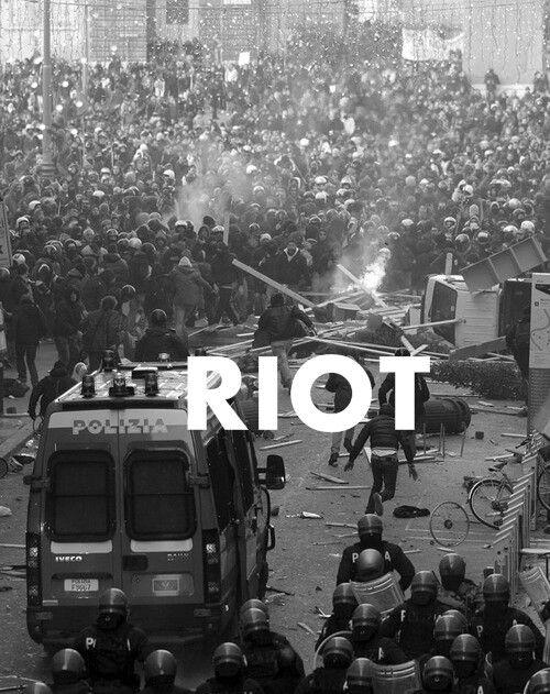 riot | rebels | revolution | forget the system |