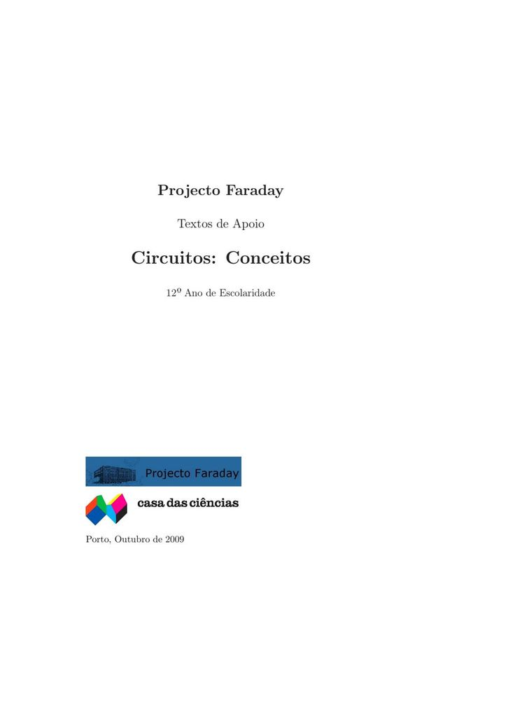 Circuitos  Material da Casa das Ciências disponível para download em: http://www.casadasciencias.org/cc/redindex.php?idart=303&gid=34795967