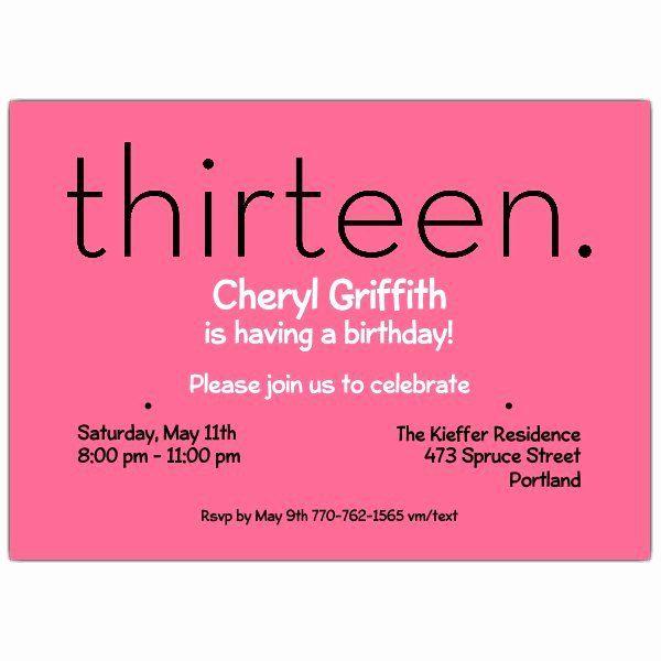 13th Birthday Party Invitations Unique Thirteen Pink 13th Birthday Invi 13th Birthday Invitations Kids Birthday Party Invitations Birthday Invitation Templates