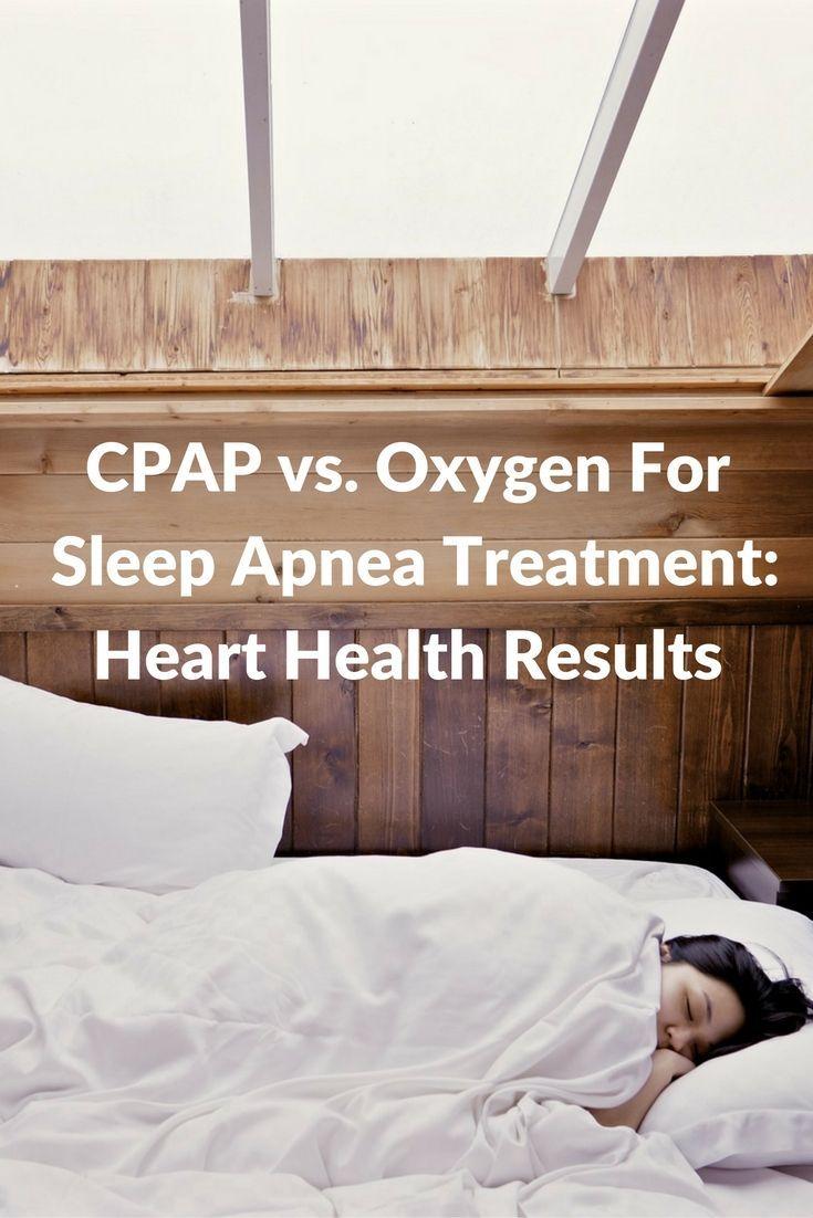 CPAP vs. oxygen for sleep apnea treatment: Heart health impact