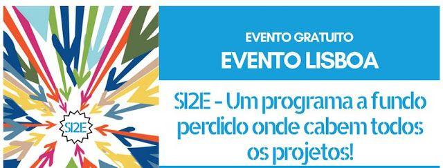 SI2E  Um programa a fundo perdido onde cabem todos os projetos! | Lisboa by ANJE