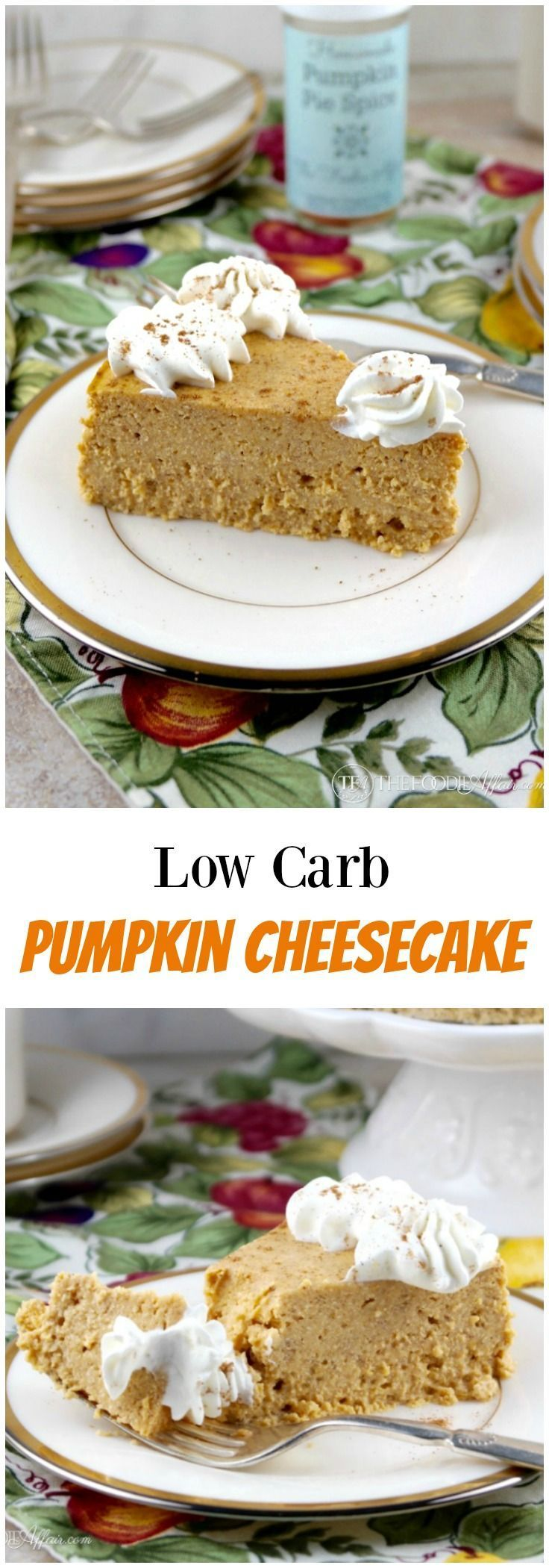 Low carb pumpkin cheesecake made with homemade pumpkin pie spices, pumpkin puree…