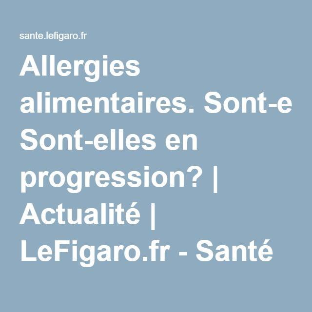 Allergies alimentaires. Sont-elles en progression?bébés