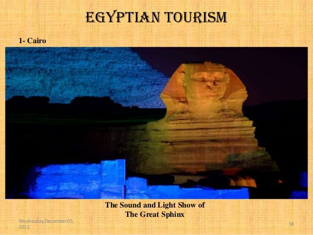 Egyptian tourism1- Cairo                           The Sound and Light Show of                                The Great Sp...
