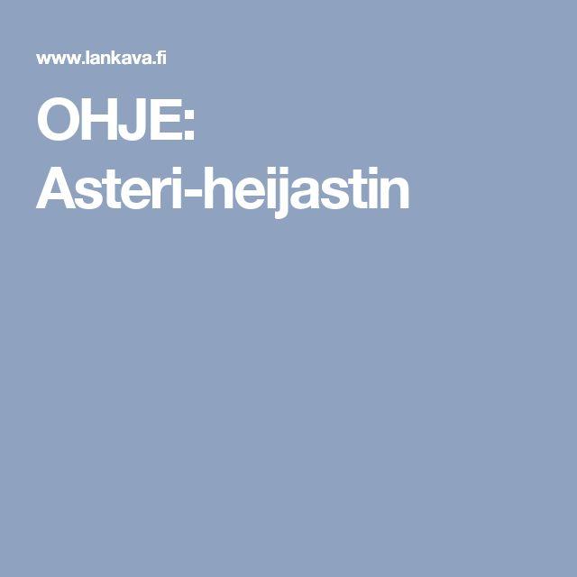 OHJE: Asteri-heijastin