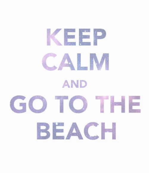 Go to the beachAbsolute, Keep Calm Sayings, Amen, The Ocean, Inspiration Boards, Beach, Arugula, Advice, 2Day