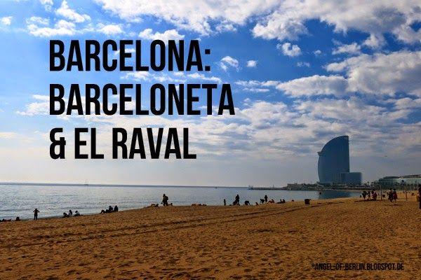 * Angel of Berlin: [explores...] Barcelona: Barceloneta & El Raval