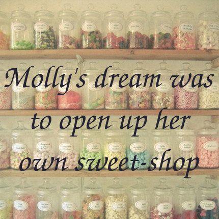 El sueño de Molly era abrir su propia tienda de golosinas