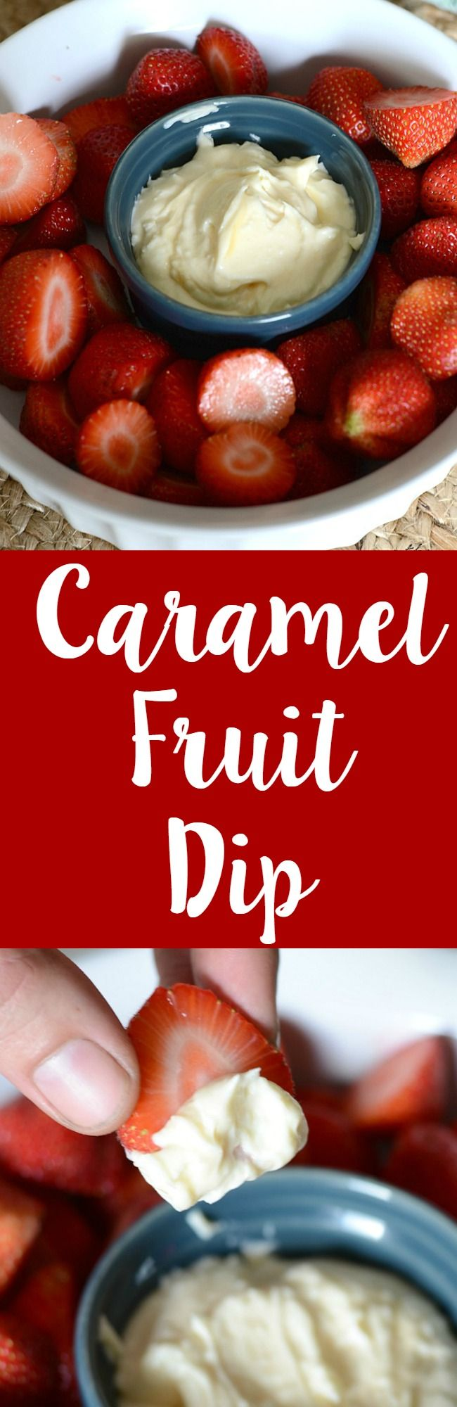 Easy to make caramel fruit dip recipe