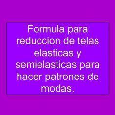Formula para reduccion de telas elasticas y semielasticas para patrones ...