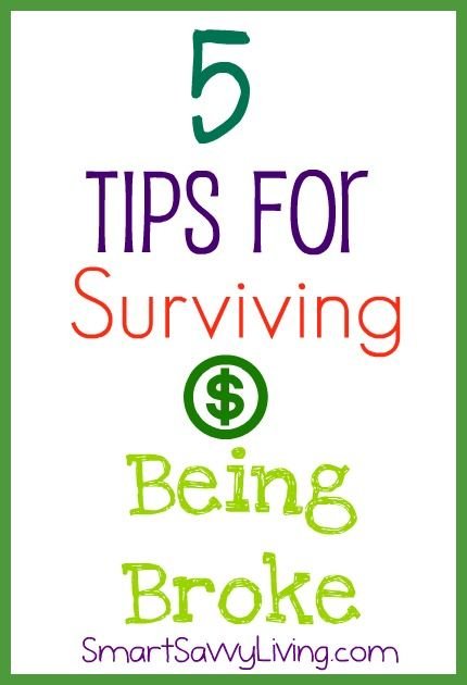 5 tips for surviving being broke - Smart Savvy Living