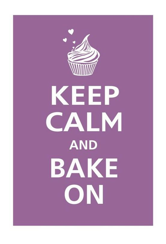 keep calm and bake on!Future Bakeries, Bakeries Decor, Keep Calm Baking Cupcakes, Cooking Tips, Ovens, Duno Bakeries, Stress Relievers, Baking Cooking Guide, Sunday Dinner