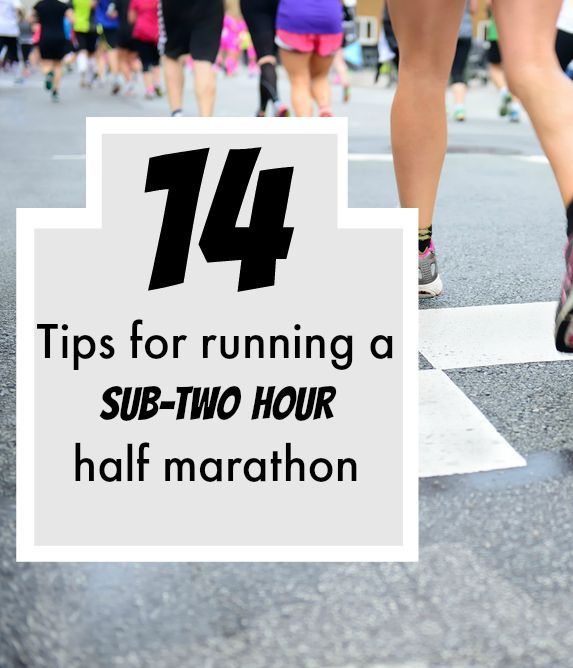 14 Tips to run a sub two hour half marathon (or any PR).