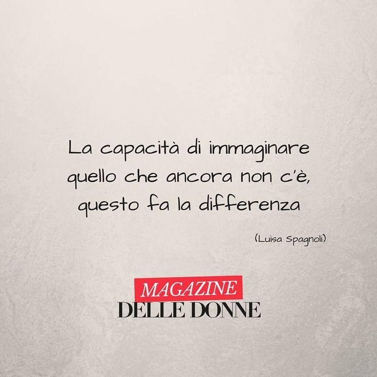 La (dolce) citazione di oggi è di Luisa Spagnoli, l'inventrice delle caramelle Rossana e dei Baci Perugina. E voi, cosa immaginate?