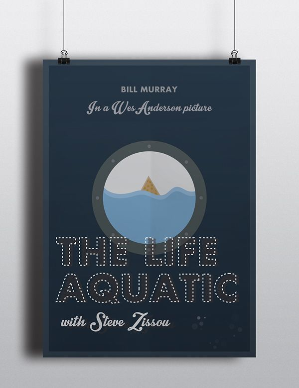 The Life Aquatic with Steve Zissou - Poster by Mario Petkovski on Behance #FilmDooCreativity competition