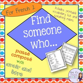 French speaking activity -Find someone who... passé compos