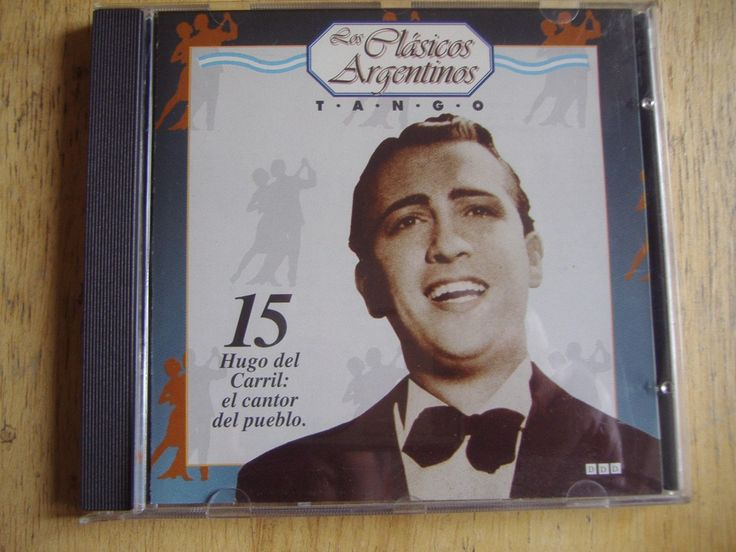 Los Clasicos Argentinos - Tango Volumen 15 - Hugo Del Carril