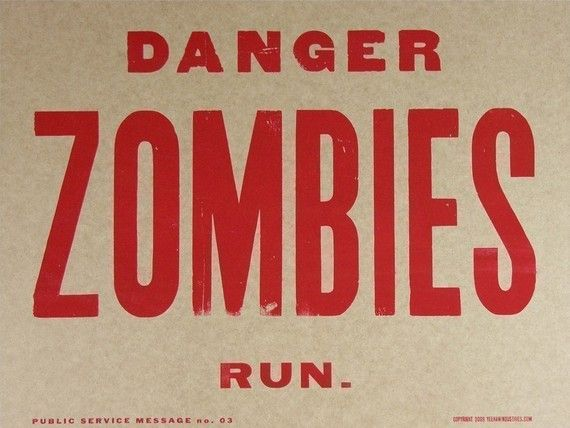 DANGER ZOMBIES RUN HAND PRINTED LETTERPRESS POSTER