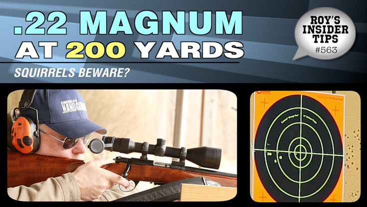 .22 Magnum At 200 Yards | American Handgunner Editor Roy Huntington continues his experimentation with .22 Magnums by making hits at a 200-yard target — should squirrels be worried?
