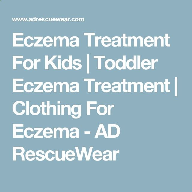 Eczema Treatment For Kids   Toddler Eczema Treatment   Clothing For Eczema - AD RescueWear