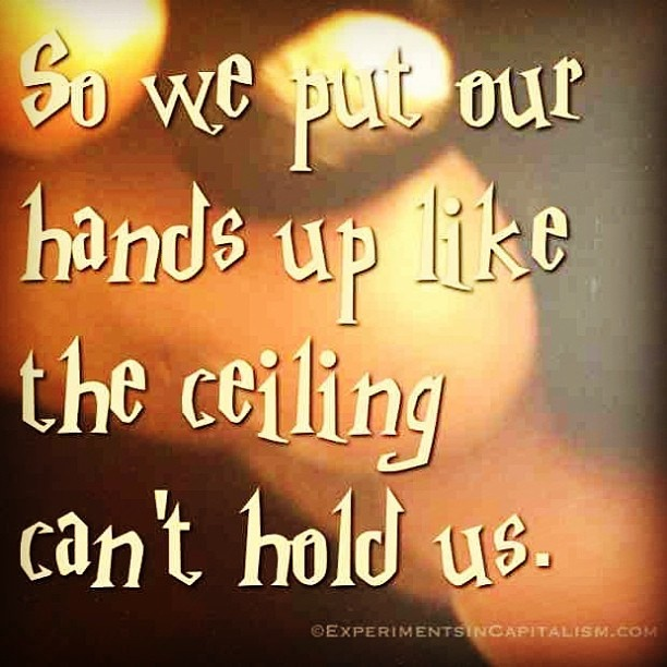 Like The Ceiling Can T Hold Us Lyrics. Can't Hold Us Clean ...