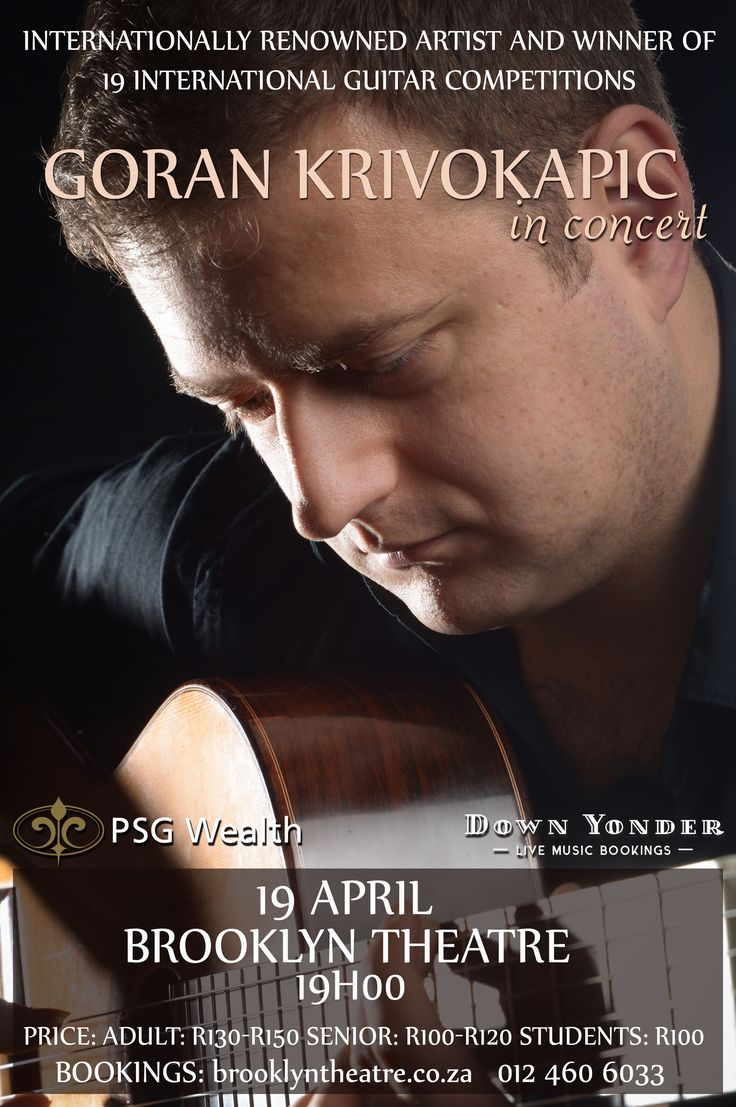 Winner of 19 International Guitar Competitions. Goran Krivokapic live at Brooklyn Theatre on 19 April 19:00. Classical Guitar Performance. www.brooklyntheatre.co.za