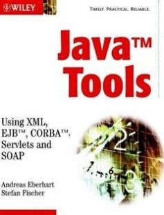Java Tools: Using XML EJB CORBA Servlets and SOAP 1st Edition free download by Andreas Eberhart Stefan Fischer ISBN: 9780471486664 with BooksBob. Fast and free eBooks download.  The post Java Tools: Using XML EJB CORBA Servlets and SOAP 1st Edition Free Download appeared first on Booksbob.com.