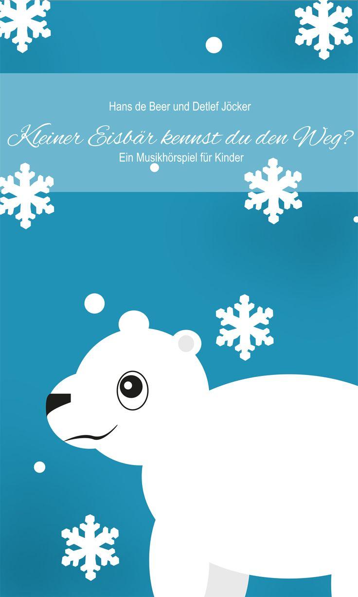 """Ab wie viel Jahren eignet sich das Hörspiel """"Kleiner Eisbär kennst Du den Weg"""