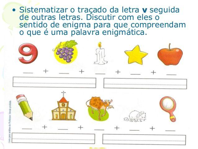 • Sistematizar o traçado das letras que aparecem depois do b e que fazem o ponto de emenda no alto. Peça aos alunos que fa...