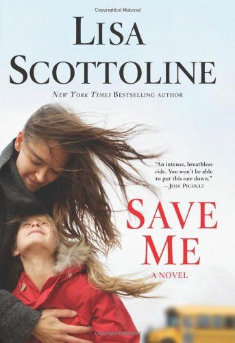 Save Me - Lisa Scottoline.. I just started reading this author (trial lawyer turned prolific writer)...love!