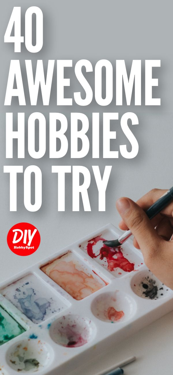awesome Good Hobby Ideas Part - 14: Hereu0027s a list of hobbies to try if youu0027re looking for a fun and interesting  way to fill your time. A good hobby is one that you enjoy, so check out  these ...
