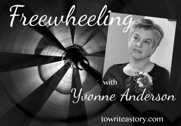 Freewheeling with Yvonne Anderson | To Write a Story