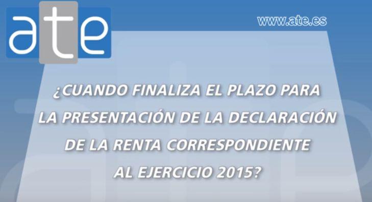Campaña #Renta2015: ¿Cuándo finalizar el plazo para la presentación de la declaración de la renta correspondiente al ejercicio 2015?