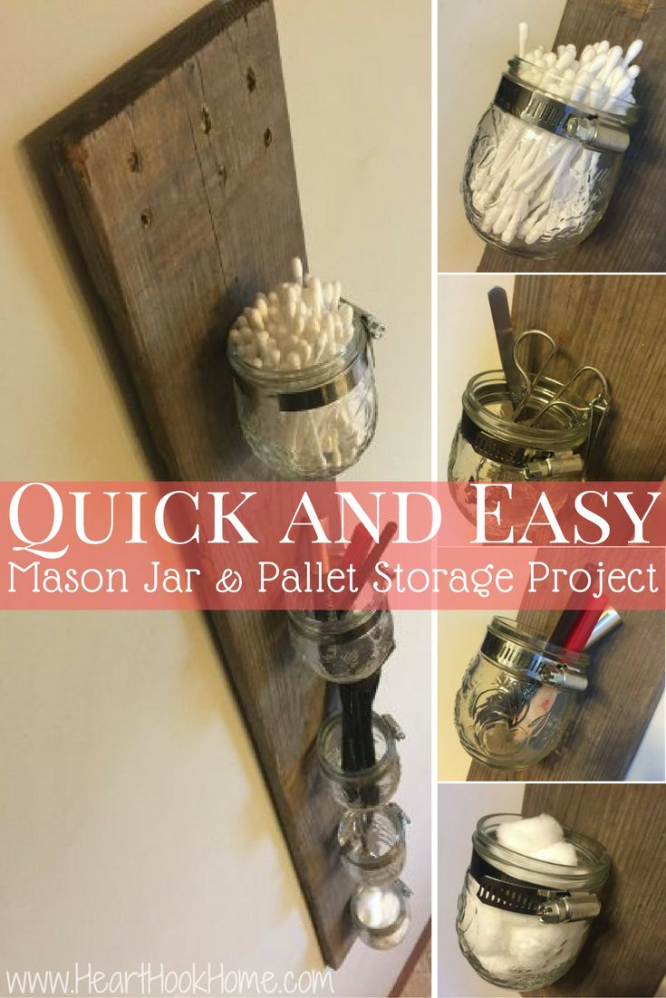 Mason Jar and Pallet Board: DIY Storage Rack http://hearthookhome.com/mason-jar-and-pallet-board-diy-storage-rack/
