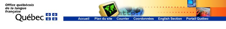 Office québécois de la langue française - Liens utiles - Table des matières