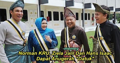 """Ini Komen Norman KRU Ziela Jalil Dan Hans Isaac Setelah Dapat """"Datuk""""  Ini Komen Norman KRU Ziela Jalil Dan Hans Isaac Setelah Dapat """"Datuk""""  Tiga selebriti popular telah menerima Darjah Indera Mahkota Pahang (DIMP) yang membawa gelaran Datuk bersempena ulang tahun ke-85 keputeraan Sultan Pahang Sultan Ahmad Shah yang disambut pada 24 Oktober tahun lepas di Istana Abu Bakar. Ini senarainya:1) Norman KRU (Presiden Eksekutif Kumpulan KRU)2)Ziela Jalil (Pengarah Urusan Pena Creative Pictures…"""
