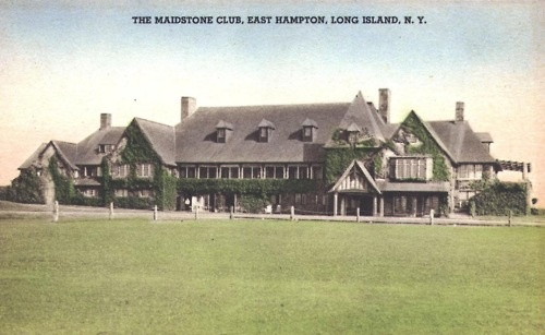 Maidstone Club, East Hampton  Built on Osborne lands from 1700s King's Grant.