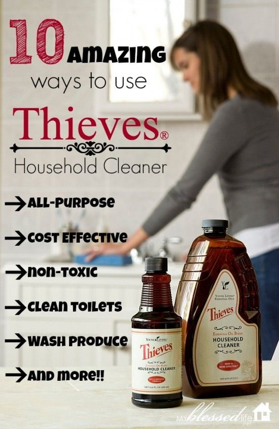 10 Ways To Use Thieves Household Cleaner And Other