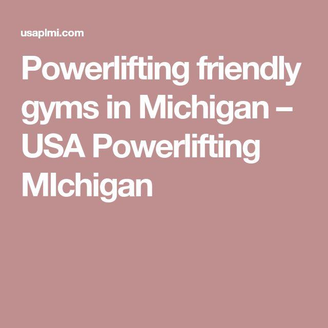 Powerlifting friendly gyms in Michigan – USA Powerlifting MIchigan