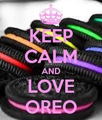 keep calm and love oreo - Buscar con Google