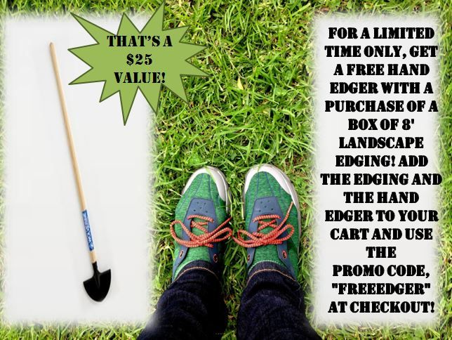 For a limited time only, get a free edger when you order landscape edging from yardproduct.com! #landscaping #promotion #free